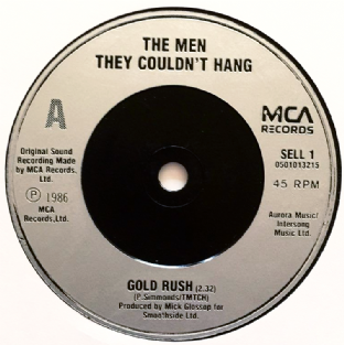 "Men They Couldn't Hang ‎(The) - Gold Rush (7"") (EX/NM)"